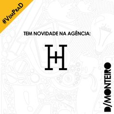 Tem novidade na agência! A H Mais agora é cliente #DMONTEIRO! #Welcome #BemVindos