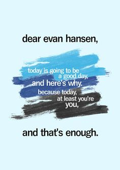 Bilderesultat for dear evan hansen today's going to be a good day and here's why