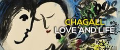 CHAGALL. LOVE AND LIFE