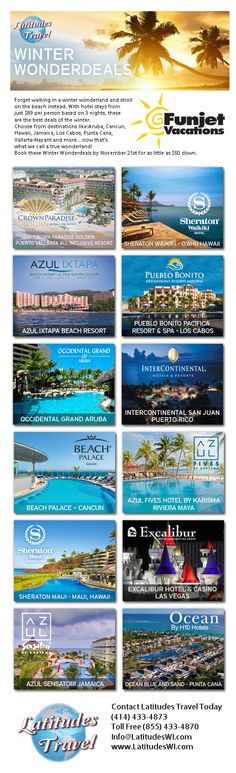 Forget walking in a winter wonderland and stroll on the beach instead. With hotel stays from just $89 per person based on 3 nights, these are the best deals of the winter.  Choose from destinations like:Aruba, Cancun, Hawaii, Jamaica, Los Cabos, Punta Cana,  Vallarta-Nayarit and more…now that's what we call a true wonderland! Book these Winter Wonderdeals by November 21st for as little as $50 down.