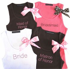 Bridesmaids Shirts very cute thinking about making but with blue bows for the bachelorette party