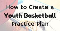Practices are when coaches have the opportunity to make the biggest impact on the basketball skills of a player. Learn how to plan an effective practice here!