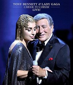 Tony Bennett and Lady Gaga: Cheek to Cheek Live!