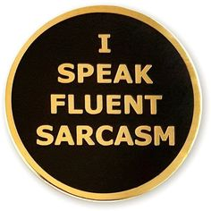 """Pinsanity """"I Speak Fluent Sarcasm"""" Enamel Lapel Pin ($9.95) ❤ liked on Polyvore featuring jewelry, brooches, enamel brooches, pin brooch, pin jewelry and enamel jewelry"""