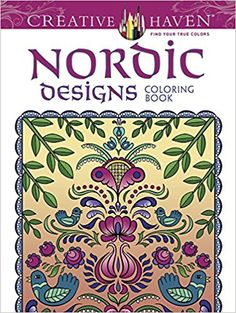 Creative Haven Deluxe Edition Nordic Designs Coloring Book Adult