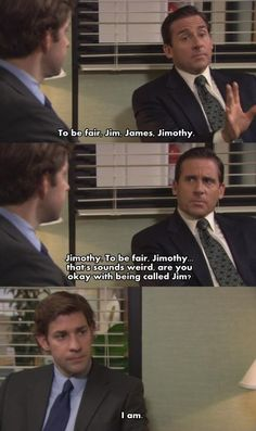 Michael to Jim aka James/Jimothy