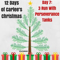 Win some awesome Run with Pereverance tanks with 12 Days of Carlee's Christmas