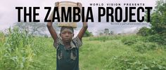 World Vision- The Zambia Project. I had the pleasure of shooting this piece for World Vision. To say it was an eye opening trip would be an ...