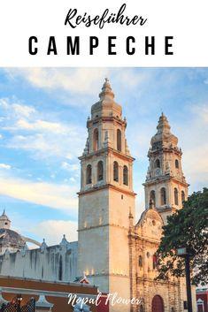 Campeche Mexiko | Reisetipps und Inspiration für die wunderschöne Stadt auf der Yucatán Halbinsel #campeche #mexiko #rundreise