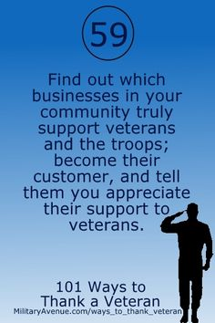 #military #veterans 101 Ways to Thank a Veteran (www.militaryavenue.com/ways_to_thank_veteran) - Post Jobs and Become a Sponsor at www.HireAVeteran.com