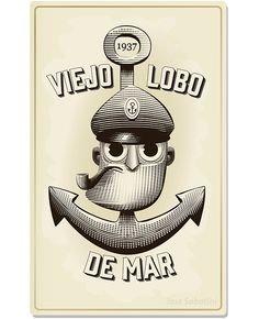 Viejo Lobo de Mar (Parte 2) on Behance