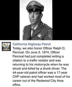 California Highway Patrol.  Remember the fallen.
