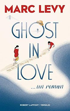 Reading books Ghost in Love EPUB - PDF - Kindle Reading books online Ghost in Love with easy simple steps. Ghost in Love Books format, Ghost in Love kindle, pdf online Marc Lévy, Ebooks Pdf, National Geographic Kids, Lus, Book Activities, Search Engine, Believe, This Or That Questions, San Francisco