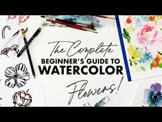 The Complete Beginner's Guide to Watercolor Flowers - YouTube Watercolor Beginner, Watercolor Art Lessons, Watercolour Tutorials, Watercolor Artists, Watercolor Animals, Watercolor Flowers, Watercolour Paintings, Basic Sketching, Basic Painting