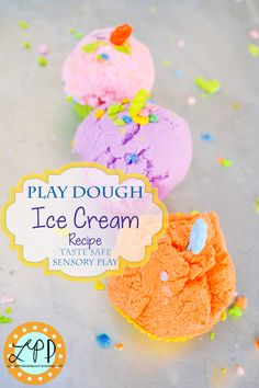 Play Dough Ice Cream Recipe- 2 ingredients from the pantry for taste safe sensory play