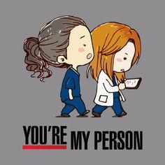 Grey's Anatomy You're My Person Greys Anatomie
