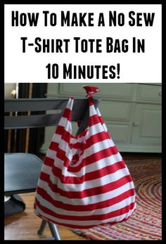 How To Make A No Sew T-shirt Tote Bag In 10 Minutes~great way to collect a bunch of bags for your shopping trips!