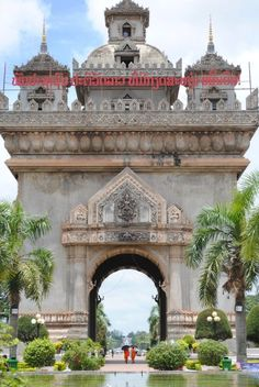 The Gate of Triumph in Vientiane, Laos. - Double click on the photo to get a…