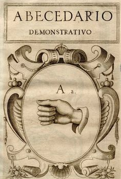 ☤ MD ☞☆☆☆ Juan Pablo Bonet (1573-1633). Sign Language Alphabet :: A. See: http://pinterest.com/pin/287386019944830024/