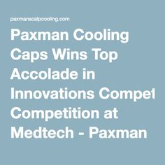 Paxman Cooling Caps Wins Top Accolade In Innovations Competition
