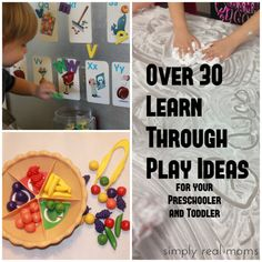 Over 30 learn through play ideas for your preschooler and toddler (Simply Real Moms)