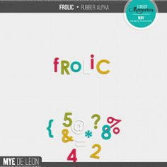 Frolic | Rubber Alpha $3.00  Who's ready for some fun??? The newest ICM collection, Frolic, is all about documenting your joyful, carefree m...