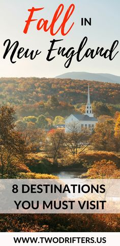 The picture-perfect autumn. Picking apples. Carving pumpkins. Watching the leaves. Here are 8 of the very best places to experience fall in New England.  | New England travel | Fall destinations USA | Foliage travel guide | Where to travel this fall | #fall
