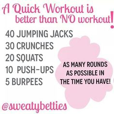 Quick work out