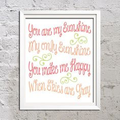You Are My Sunshine Pink Coral Green 11x14 Print Poster Wall Art Child or Nursery Home Decor Gift Quote Picture Curly Swirl Font Typography. $20.00, via Etsy.
