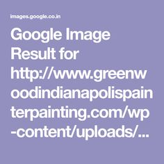 Google Image Result for http://www.greenwoodindianapolispainterpainting.com/wp-content/uploads/2015/05/Painters-in-whites.jpg