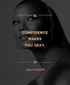 Quotes to build confidence: REPIN these words from Queen Latifah to inspire others!