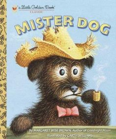 Mister Dog: The Dog Who Belonged to Himself (Little Golden Books)