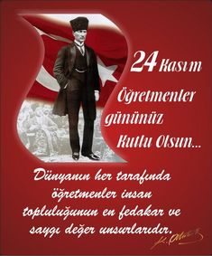 24 Kasım Öğretmenler Günü Şiirleri Crypto Money, Teachers' Day, Great Leaders, Holidays And Events, Just Go, Counseling, Emo, Singing, History
