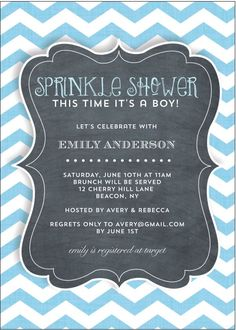 Baby Sprinkle Shower Invitation with blue and white chevron stripes and chalkboard lettering for second baby. Create your proof instantly. Use any wording. Baby Shower Invitation Wording, Custom Baby Shower Invitations, Baby Invitations, Baby Shower Favors, Shower Party, Baby Shower Parties, Baby Boy Shower, Party Party, Invites