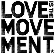Love is the Movement @TWLOHA