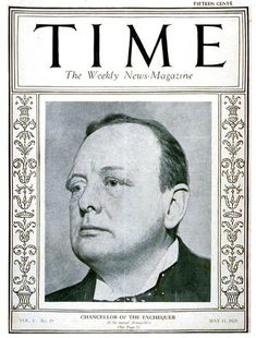 TIME Cover - Vol. 5 Nº 19: Winston Churchill   May 11, 1925                 http://en.wikipedia.org/wiki/Winston_Churchill