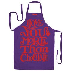 I love chocolate apron be Emma Bridgewater Love You More Than, I Love You, My Love, Valentine Day Gifts, Valentines, I Love Chocolate, Emma Bridgewater, My Favorite Things, How To Make