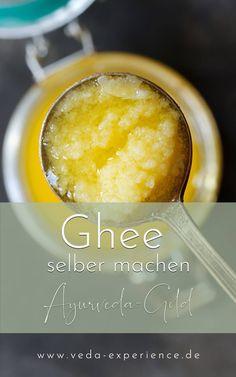 Ayurveda Ghee selber machen Chutney, Ayurveda, Geklärte Butter, Easy, Food, Ayurvedic Recipes, Vegan Butter, Food And Drinks, Food Food