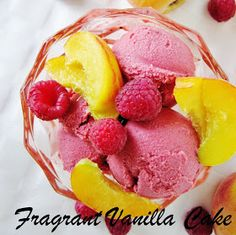 Fragrant Vanilla Cake: Raw Raspberry Peach Frozen Yogurt