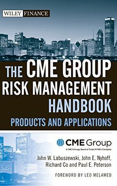 """Praise for The CME Group Risk Management Handbook """"Wow! The CME Group Risk Management Handbook is a 'ten strike' and long overdue. A must-read and reference for the risk management industry!"""" —Jack Sandner, retired chairman of CME Group, member of the Executive C... more details available at https://insurance-books.bestselleroutlets.com/risk-management/product-review-for-the-cme-group-risk-management-handbook-products-and-applications/"""