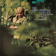 The Cape Verdean Blues The Horace Silver Quintet plus J.J. Johnson