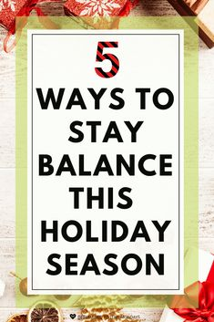 It's so important to stay balanced in all areas of your life during the holiday season. #staybalanced #wellness #selfcare