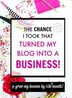 I can't believe I almost DIDN'T take this chance! When I did this, I was able to increase my average monthly  blog income by over $3,000! Every blogger with full time income dreams needs to read this!   six figure blogger, blogging tips, money making blog ideas, how to grow a blog, blogging for profit