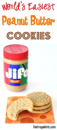 World's Easiest Peanut Butter Cookies Recipe!! ~ from TheFrugalGirls.com ~ just 4 ingredients •1 cup Jif Creamy Peanut Butter •1 cup Sugar •1 Egg •1 tsp. Vanilla Extract •Bake at 350 degrees for 8 – 10 minutes