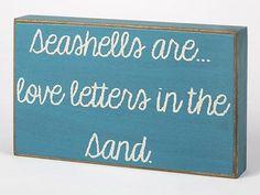 Seashells are love letters