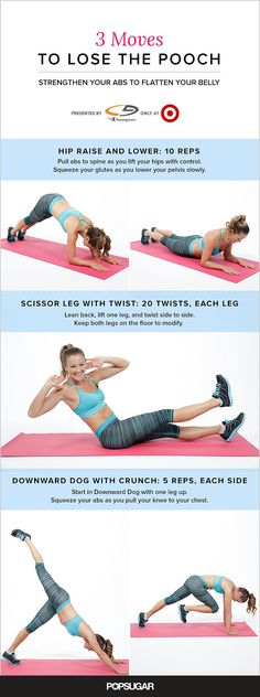 Focus on Your Lower Abs With This 5-Minute Workout:  5 moves:  elbow plank hip raise and lower, straight leg crunch, butterfly crunch, down dog with crunch, scissor leg twist.