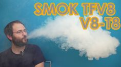SMOK TFV8 and V8-T8 review, How it vapes?