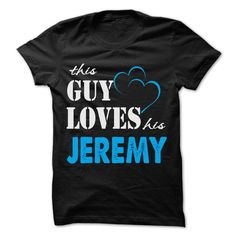 This Guy Love His Jeremy ༼ ộ_ộ ༽ - Funny Name Shirt !!!This Guy Love His Jeremy - Funny Name Shirt !!! If you are Jeremy or loves one. Then this shirt is for you. Cheers !!!TeeForJeremy Jeremy