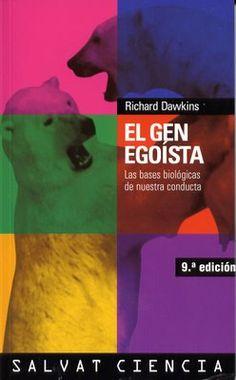 Psicologia y genetica Richard Dawkins El gen Egoista