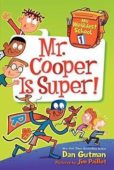 Mr. Cooper Is Super! My Weirdest School